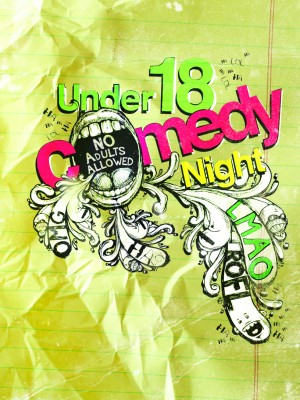 Under 18 Comedy